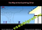 Играть в игру  The Way of the Exploding Stick